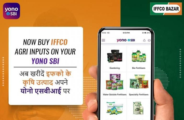 IFFCO Bazar, SBI YONO partner to make farm inputs accessible to farmers